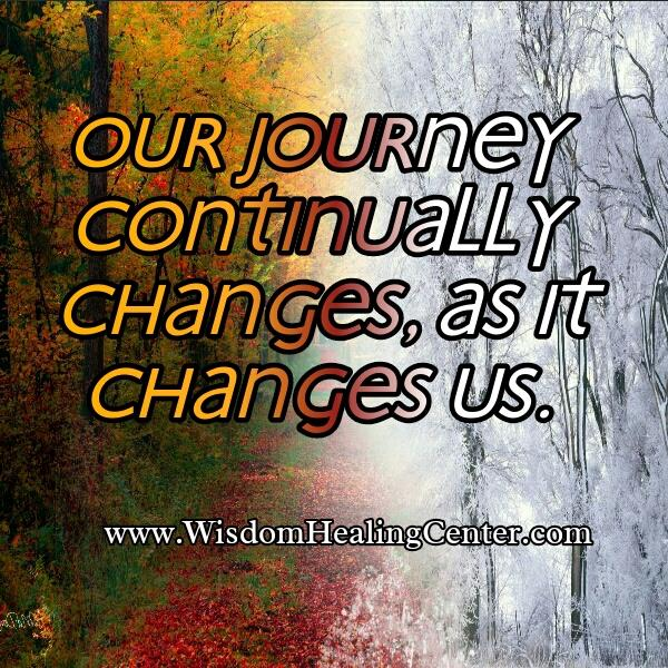 Our journey continually changes