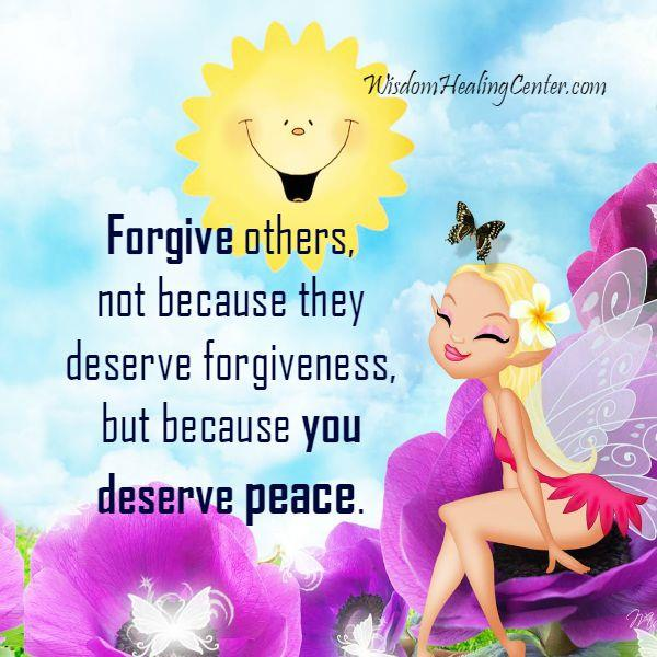 You always deserve peace in your life