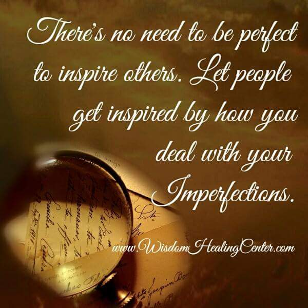 dealing with imperfections is inspiration