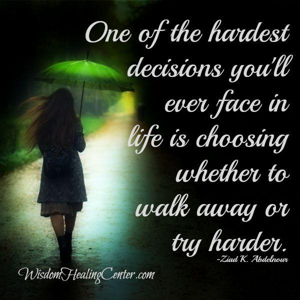Choosing whether to walk away or try harder