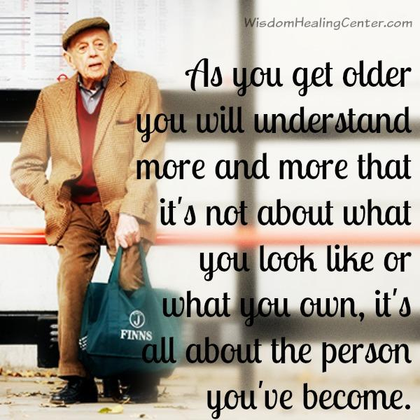 As you get older you will understand more and more about your life