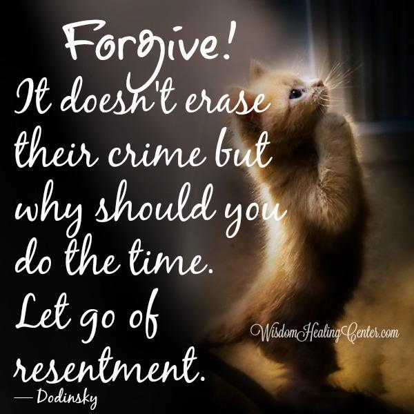 Let go of past resentment
