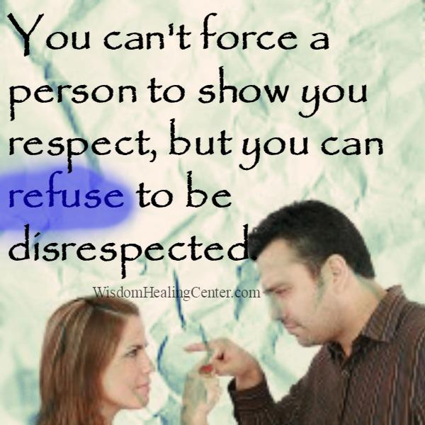 You can't force a person to show you respect