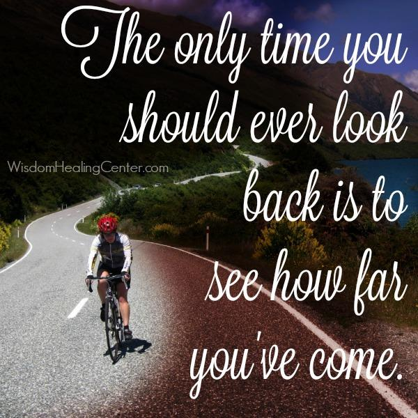 The only time you should look back at your past