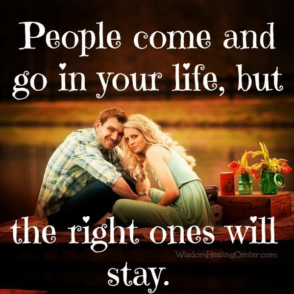 Why people come & go in your life