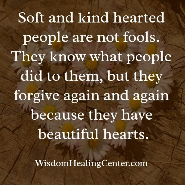 Soft & kind hearted people are not fools