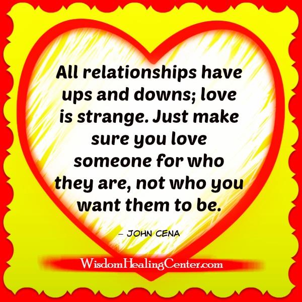 All relationships have ups & downs