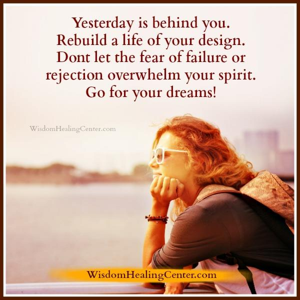 Yesterday is behind you!