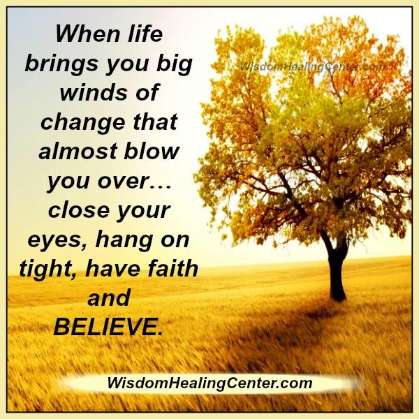 when-life-brings-you-big-winds-of-change