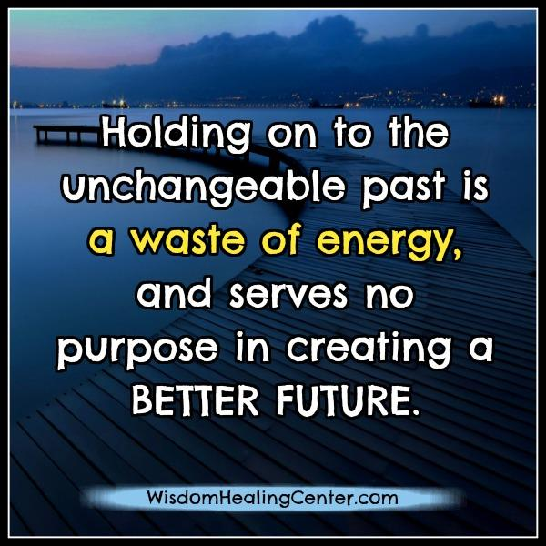 holding-on-to-the-unchangeable-past