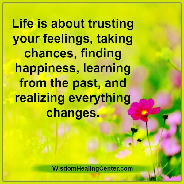 life-is-about-trusting-your-feelings