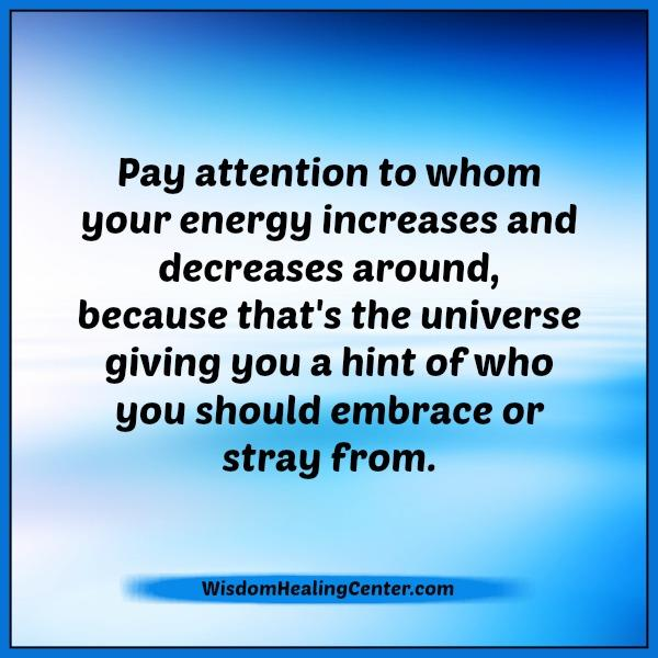 pay-attention-to-whom-your-energy-increases-decreases-around