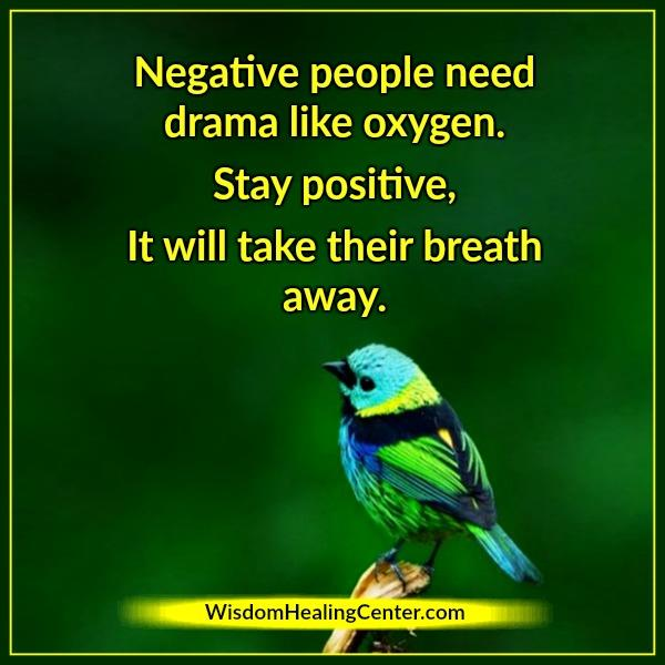 negative-people-need-drama-life-oxygen
