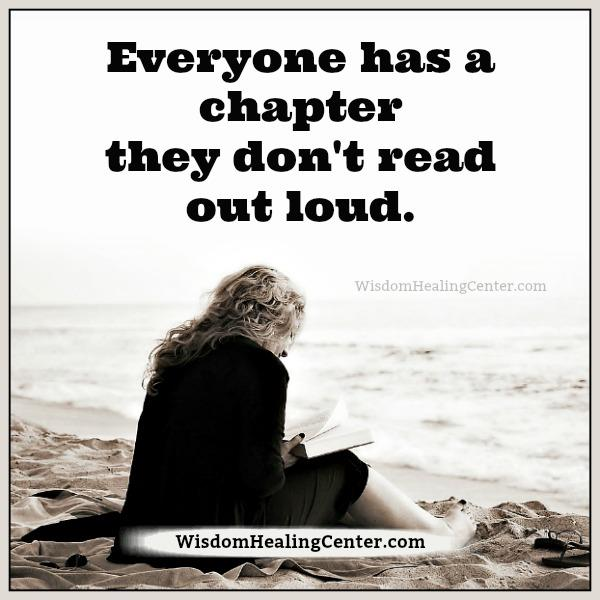 Everyone has a chapter they don't read out loud - Wisdom